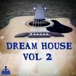 JASON RIVAS/ELSA DEL MAR/BOILER K/HOMBRES BUENOS HACEN DEEP/COSMIC PHOSPHATE/DAN TRAXMANDER - Dream House Vol 2 (Front Cover)