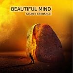 BEAUTIFUL MIND - Secret EnTrance (Front Cover)