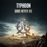 TYPHOON - Gods Never Die (Front Cover)