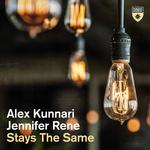 ALEX KUNNARI & JENNIFER RENE - Stays The Same (Front Cover)