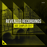 Revealed Recordings Presents ADE Sampler 2017