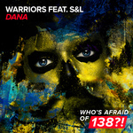WARRIORS feat S&L - Dana (Front Cover)