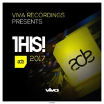 Viva Recordings Presents: THIS! ADE 2017