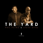 PHIL PETRO/STEVE OTTO - The Yard (Front Cover)
