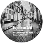 DUTCHICAN SOUL feat ANDREA LOVE - We Can Change The World (Front Cover)