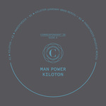 MAN POWER - Kiloton EP (Front Cover)