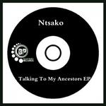 Talking To My Ancestors EP