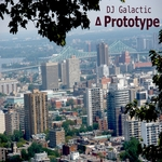 DJ GALACTIC - Prototype (Front Cover)