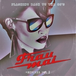 FRAU MAI - Flashing Back To The 80's (The Remixes) (Front Cover)