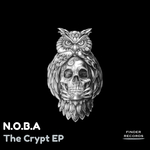 N.O.B.A - The Crypt EP (Front Cover)