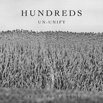 HUNDREDS - Un-Unify (Front Cover)