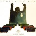 ECTOR DAVIS - Evolution Now (Front Cover)