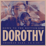 DOROTHY - Down To The Bottom (Front Cover)