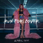 APRIL IVY - Run For Cover (Front Cover)