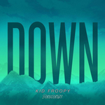 KID FROOPY - Down (Front Cover)