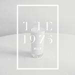 THE 1975 - Milk (Front Cover)
