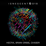 HECTIX/BRAIN CRISIS/CHASER - Ignescent 018 (Front Cover)