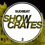 VARIOUS - Sudbeat Showcrates 2 (Front Cover)