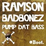 RAMSON BADBONEZ - Pump Dat Bass (Front Cover)
