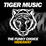 THE FUNKY CHOICE - Hideaway (Front Cover)