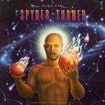 SPYDER TURNER - Music Web (Front Cover)