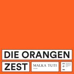 DIE ORANGEN - Zest (Front Cover)