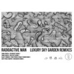RADIOACTIVE MAN - Luxury Sky Garden (Remixes) (Front Cover)