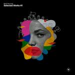 VANILLA DINOSAURS/BUSZA/ANDER B/DIRSCEN/DJ SCHWA/ROMAN RAI - Selected Works #1 (Front Cover)