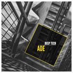 VARIOUS - ADE Deep Tech 2017 (Front Cover)