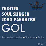 TROTTER/SOUL SLINGER/JOAO PARAHYBA - GOL (remixes) (Front Cover)