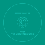 MUNK - The Wurlitzer Wank EP (Front Cover)