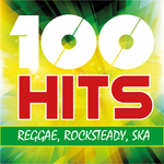 100 Hits Reggae Rocksteady Ska