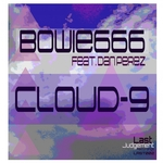BOWIE666 feat DAN PEREZ - Cloud 9 (Front Cover)