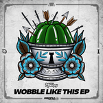 DIRT MONKEY - Wobble Like This EP (Front Cover)