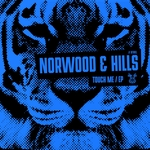 NORWOOD & HILLS - Touch Me EP (Front Cover)