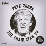 PETE ZORBA - The Charlatan EP (Front Cover)