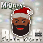 M-QUE$ - Black Santa Claus (Radio Version) (Front Cover)