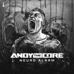 ANDY THE CORE - Neuro Alarm (Front Cover)