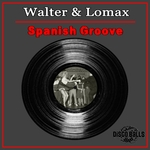 WALTER & LOMAX - Spanish Groove (Front Cover)