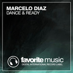 MARCELO DIAZ - Dance & Ready (Front Cover)