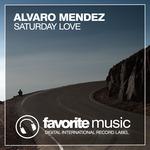 ALVARO MENDEZ - Saturday Love (Front Cover)