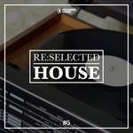 Re:selected House Vol 5