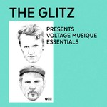The Glitz Presents Voltage Musique Essentials