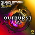 TALLA 2XLC & INDECENT NOISE meet HYPETRAXX - The Darkside (Front Cover)