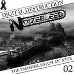 THE SMASHER/BATCH/MC RTEX - Digital Destruction (Front Cover)