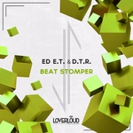 DTR/ED ET - Beat Stomper (Front Cover)