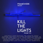 Kill The Lights Vol 2 (unmixed tracks)