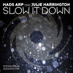 MADS ARP feat JULIE HARRINGTON - Slow It Down (Front Cover)
