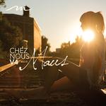 MAUS/VARIOUS - Chez Nous Vol 4: Montreal House (unmixed tracks) (Front Cover)
