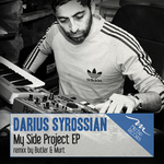 DARIUS SYROSSIAN - My Side Project EP (Front Cover)